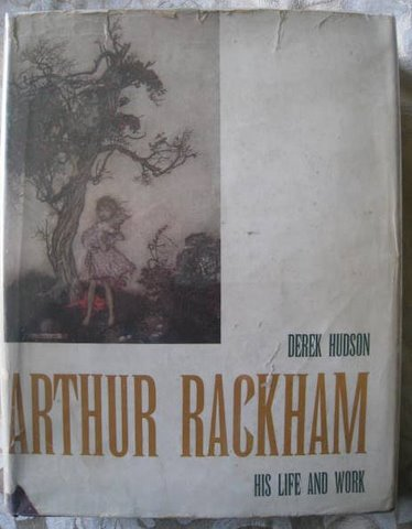 Image for Arthur Rackham: His Life and Work