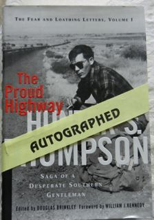 The Proud Highway (Signed)