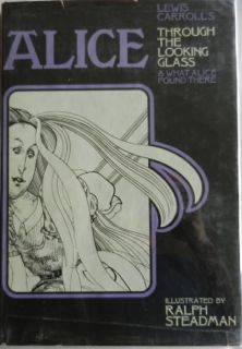 Alice Through the Looking Glass & What Alice Found There