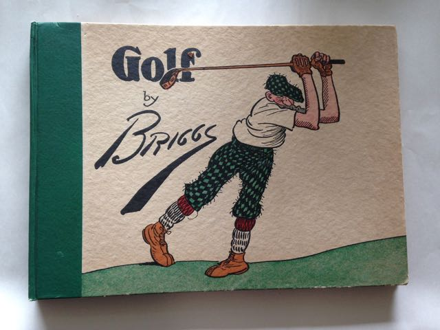 Golf, the Book of a Thousand Chuckles: The Famous Golf Cartoons