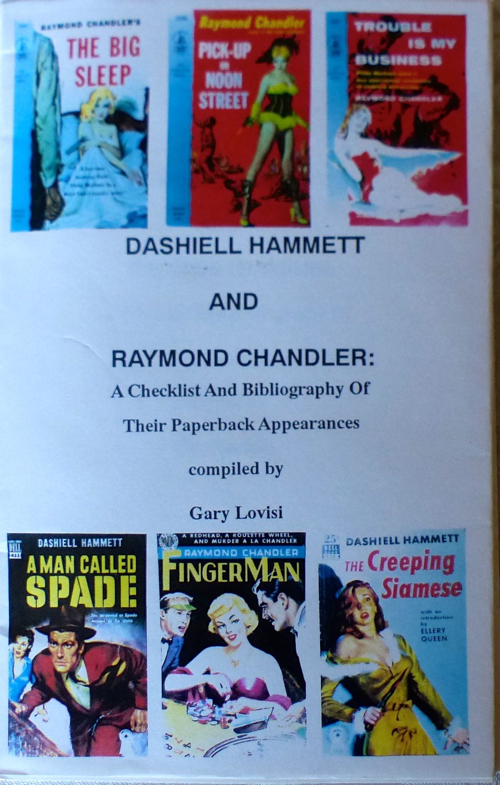 Dashiell Hammett and Raymond Chandler / A Checklist and Bibliography of Their Paperback Appearances