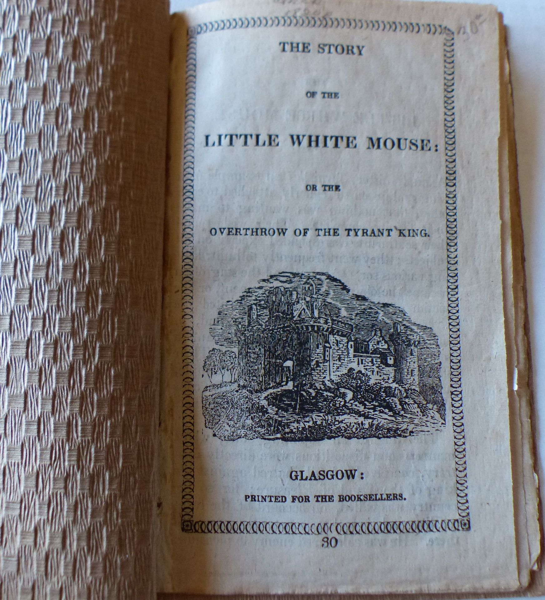 Image for The Story of the Little White Mouse: or the Overthrow of the Tyrant King