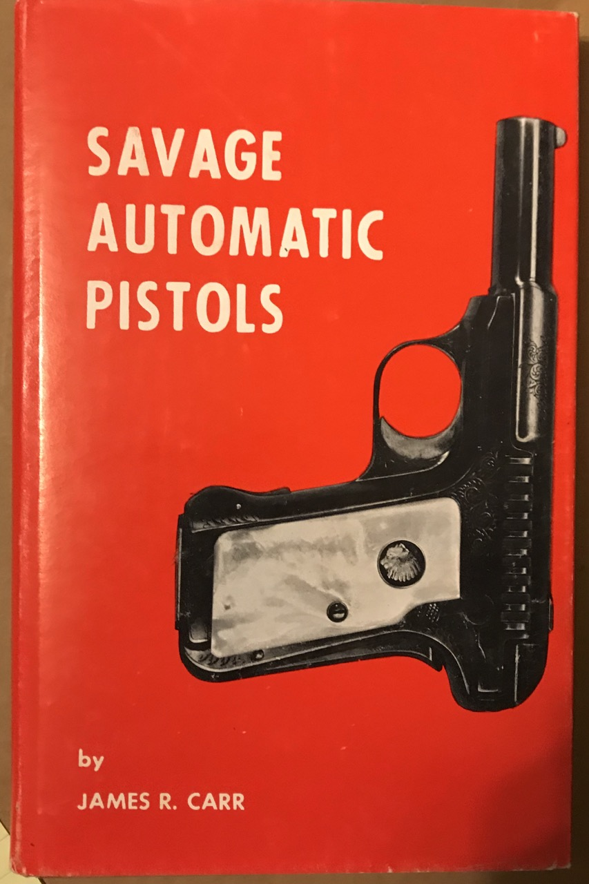 Image for Savage Automatic Pistols