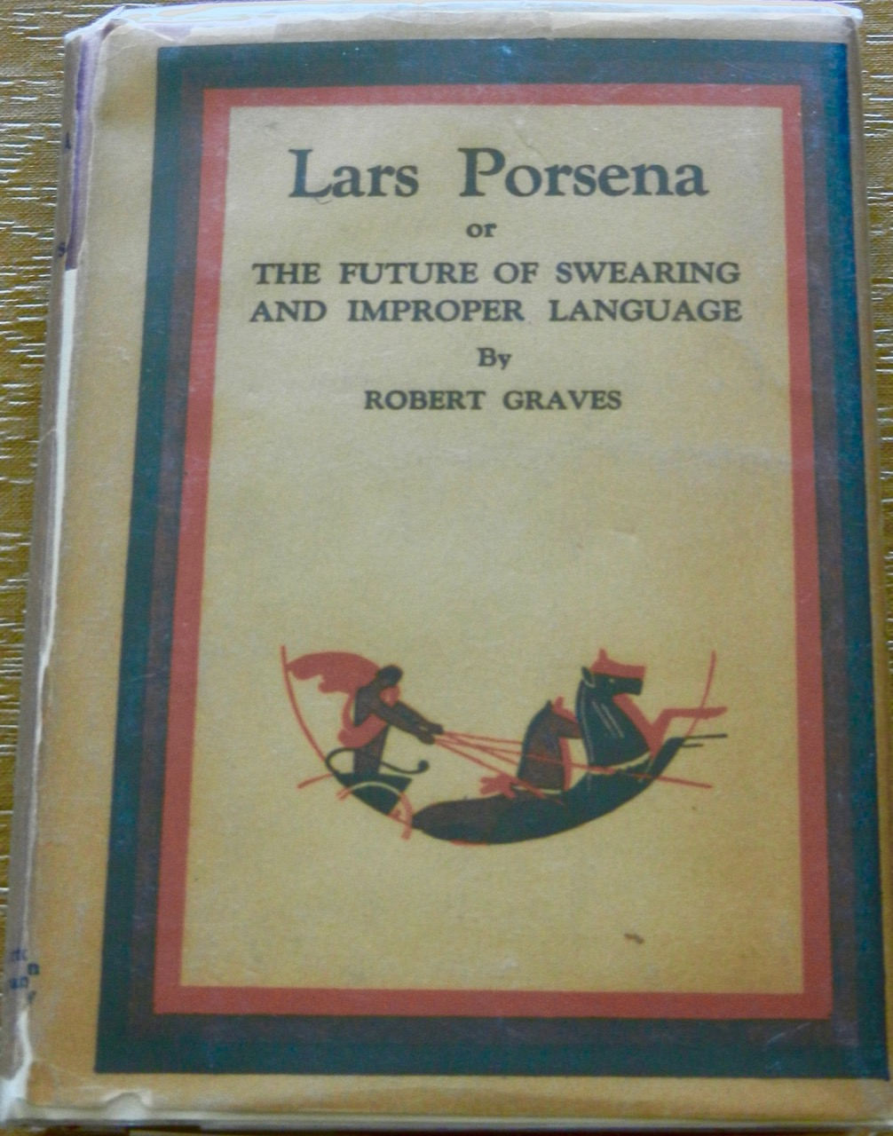 Image for Lars Porsena or The Future of Swearing in Proper Language.