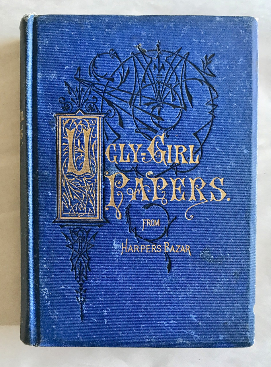 Image for Ugly Girl Papers; or Hints from the Toilet (from Harper's Bazar)