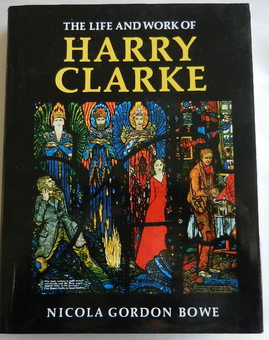 Image for The Life and Work of Harry Clarke