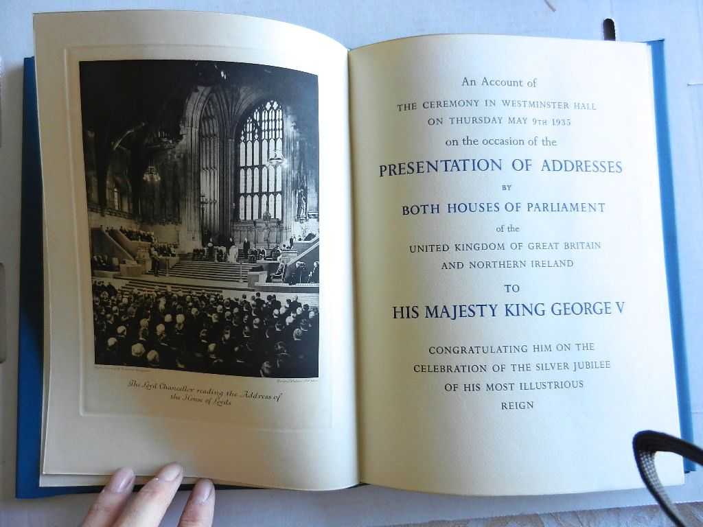 Image for An Account of the Ceremony in Westminster Hall on Thursday May 9th 1935 on the occasion of the Presentation of Addresses by Both Houses of Parliament of the United Kingdom of Great Britain and Ireland to His Majesty King George V Congratulating Him on the Celebration of the Silver Jubilee of His Most Illustrious Reign