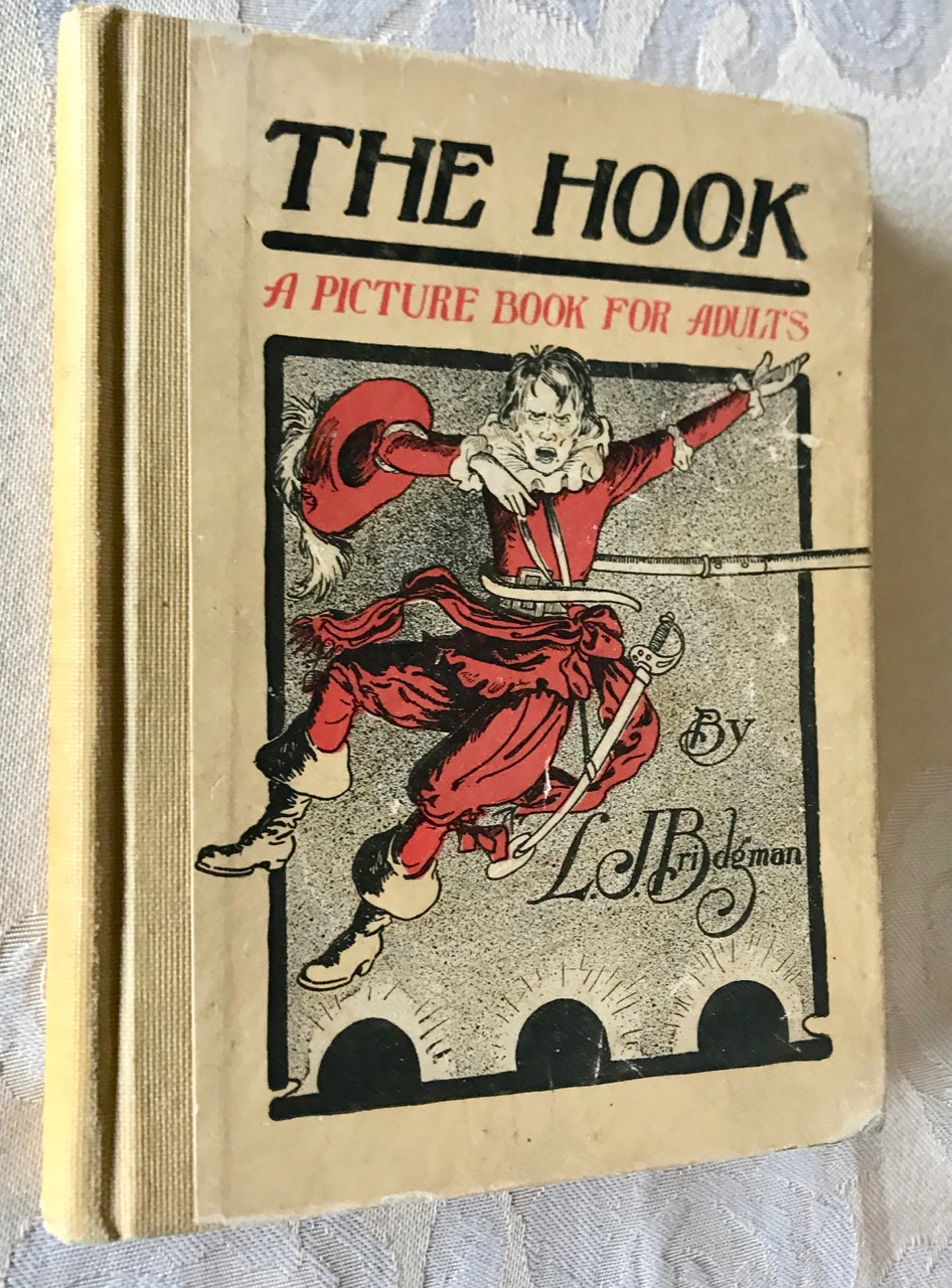 Image for The Hook / A Picture Book for Adults / Its Application to Others and to Ourselves / A Handbook for Mental Mechanics.