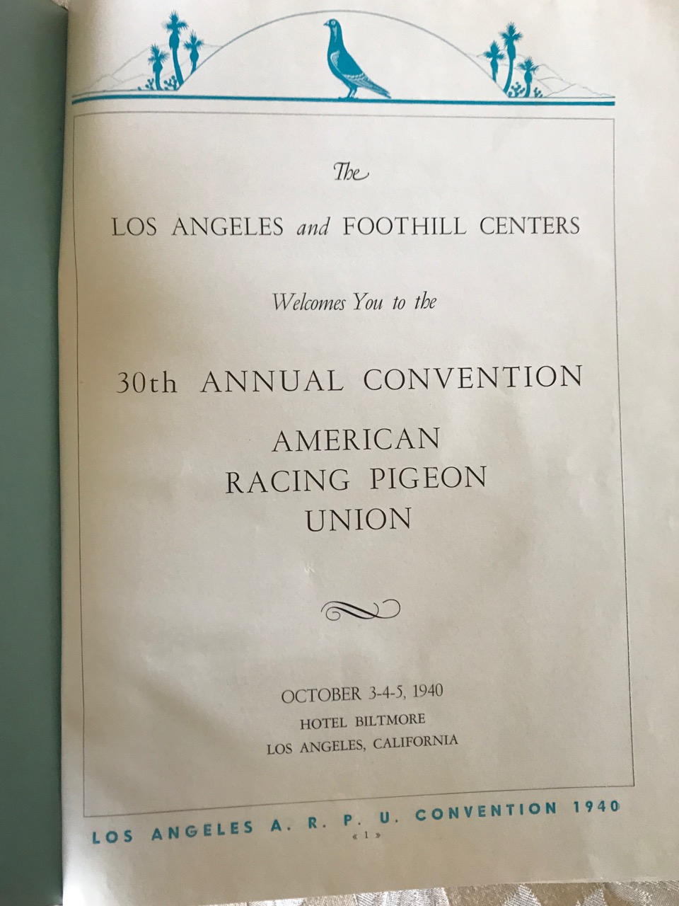Image for Program Book: American Racing Pigeon Union Convention, Los Angeles 1940