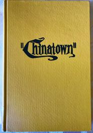 Image for CHINATOWN: A SCREENPLAY BY ROBERT TOWNE