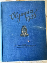 Image for Olympia 1936. Die Oliympischen Spiele 1936 in Berlin und Garmisch-Partenkirchen. Band I. [The1936]  Olympic Games in Berlin Vol I]