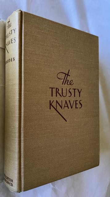 Image for The Trusty Knaves. INSCRIBED COPY WITH SCARCE D/W AND ERRATA SHEET