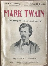 Image for Mark Twain: The Story of His Life and Work. A Biographical Sketch.