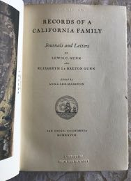 Image for Records of A California Family: Journals and Letters of Lewis C. Gunn and Elizabeth Le Breton Gunn