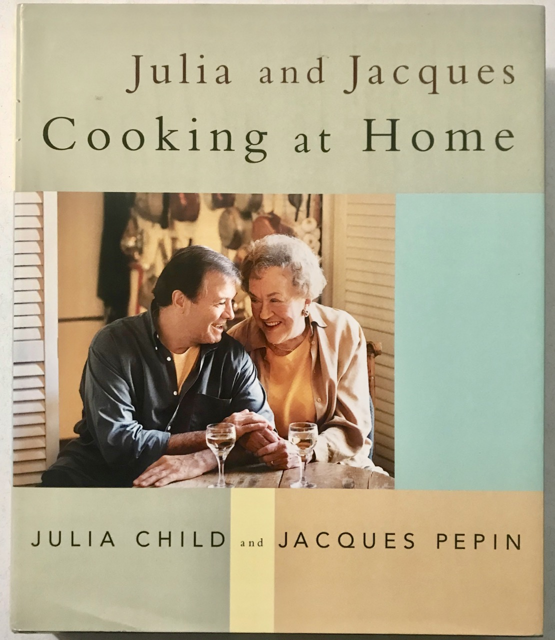 Image for Julia and Jacques Cooking at Home: A Cookbook [Signed]