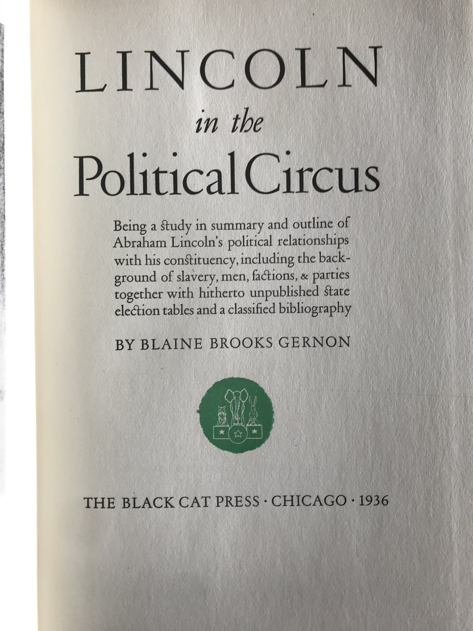 Image for Lincoln in the Political Circus