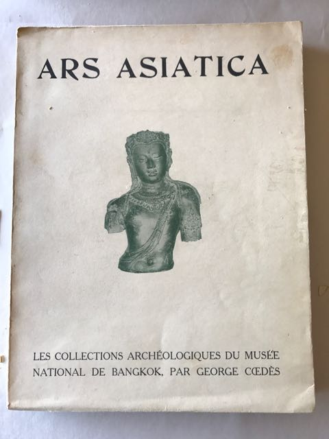 Image for Ars Asiatica, XII : Les Collections Archeologiques du Musee National de Bangkok
