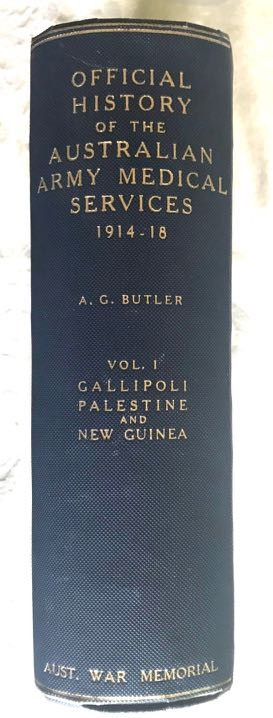 Image for Australian Army Medical Services in the War of 1914-18 Vol I. Gallipoli, Sinai & Palestine, German New Guinea.