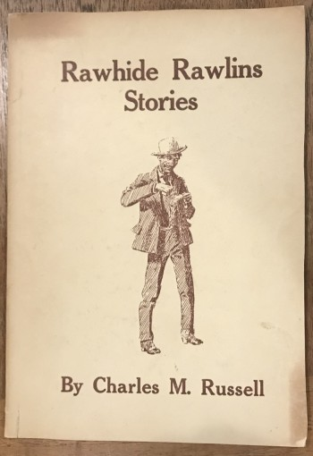 Image for Rawhide Rawlins Stories [Inscribed association copy and photograph]