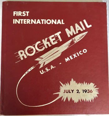 Image for First International Rocket Mail U.S.A. - Mexico July 2, 1936