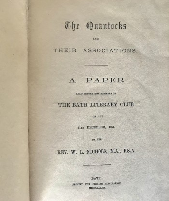 Image for The Quantocks and Their Associations. A Paper Read Before the Members of the Bath Literary Club on the 11th December 1871. [Significant, inscribed association copy]
