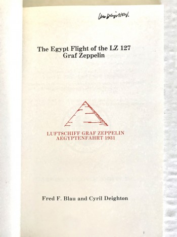 Image for The Egypt Flight L.Z. 127- Graf Zeppelin (A Philatelic Handbook) -signed by Len Deighton.
