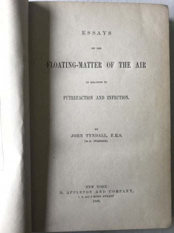 Image for Essays on the Floating-Matter of the Air in Relation to Putrefaction and Infection.