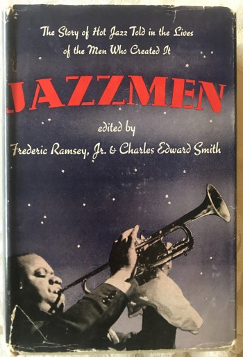 Image for Jazzmen --The Story of Hot Jazz Told in the Lives of the Men Who Created It