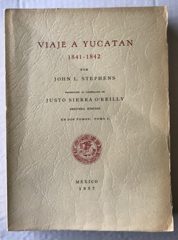 Image for VIAJE A YUCATAN 1841 - 1842 [Travels to Yucatan]