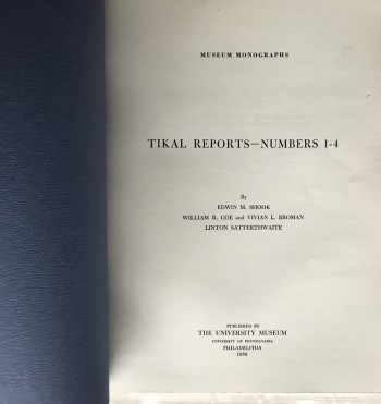 Image for Tikal Reports, Numbers 1-11: Original Reports Published 1958-1961 (University Museum Monograph 64)