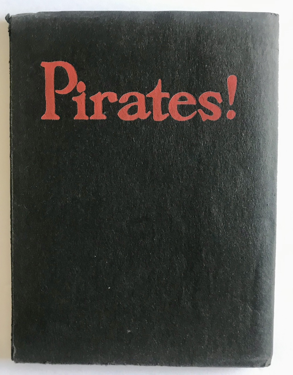 Image for Pirates! or, The Cruise of the Black Revenge [Vincent Starrett's Copy]
