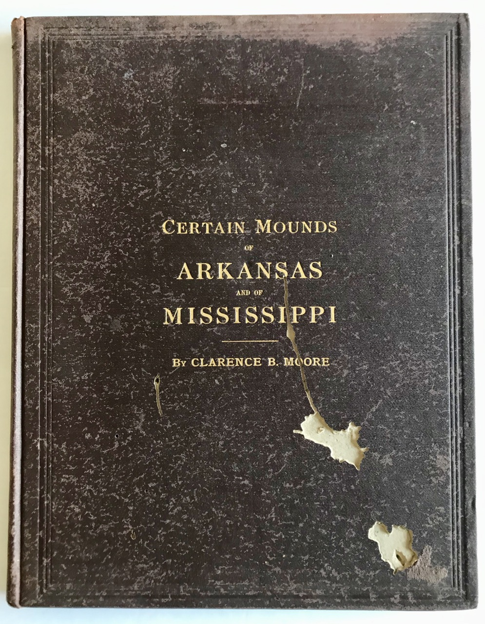 Image for Certain Mounds of Arkansas and of Mississippi: [