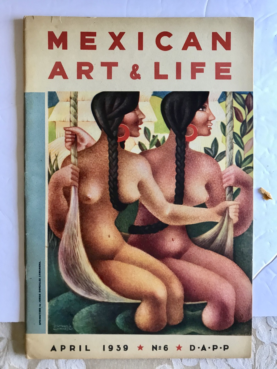 Image for MEXICAN ART AND LIFE. A QUARTERLY ILLUSTRATED REVIEW. NO. 6, April 1939