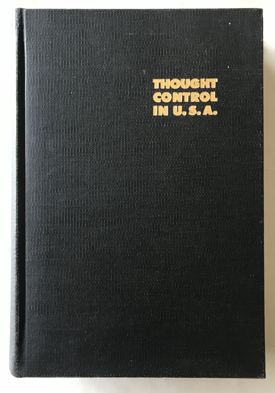 Image for Thought control in USA; Complete proceedings of the Conference on Thought Control, Hollywood ASP-PCA in the US