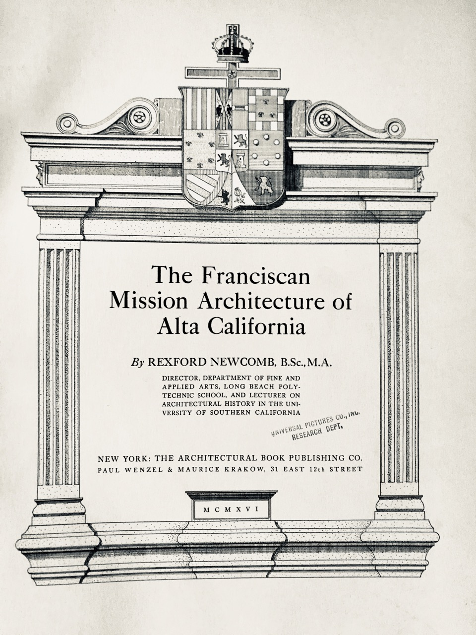Image for THE FRANCISCAN MISSION ARCHITECTURE OF ALTA CALIFORNIA