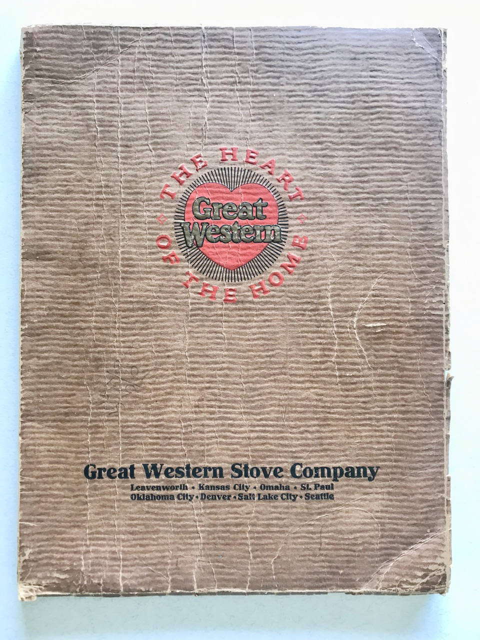 Image for [Industrial Catalog] The Heart of the Home / Great Western Stove Company.