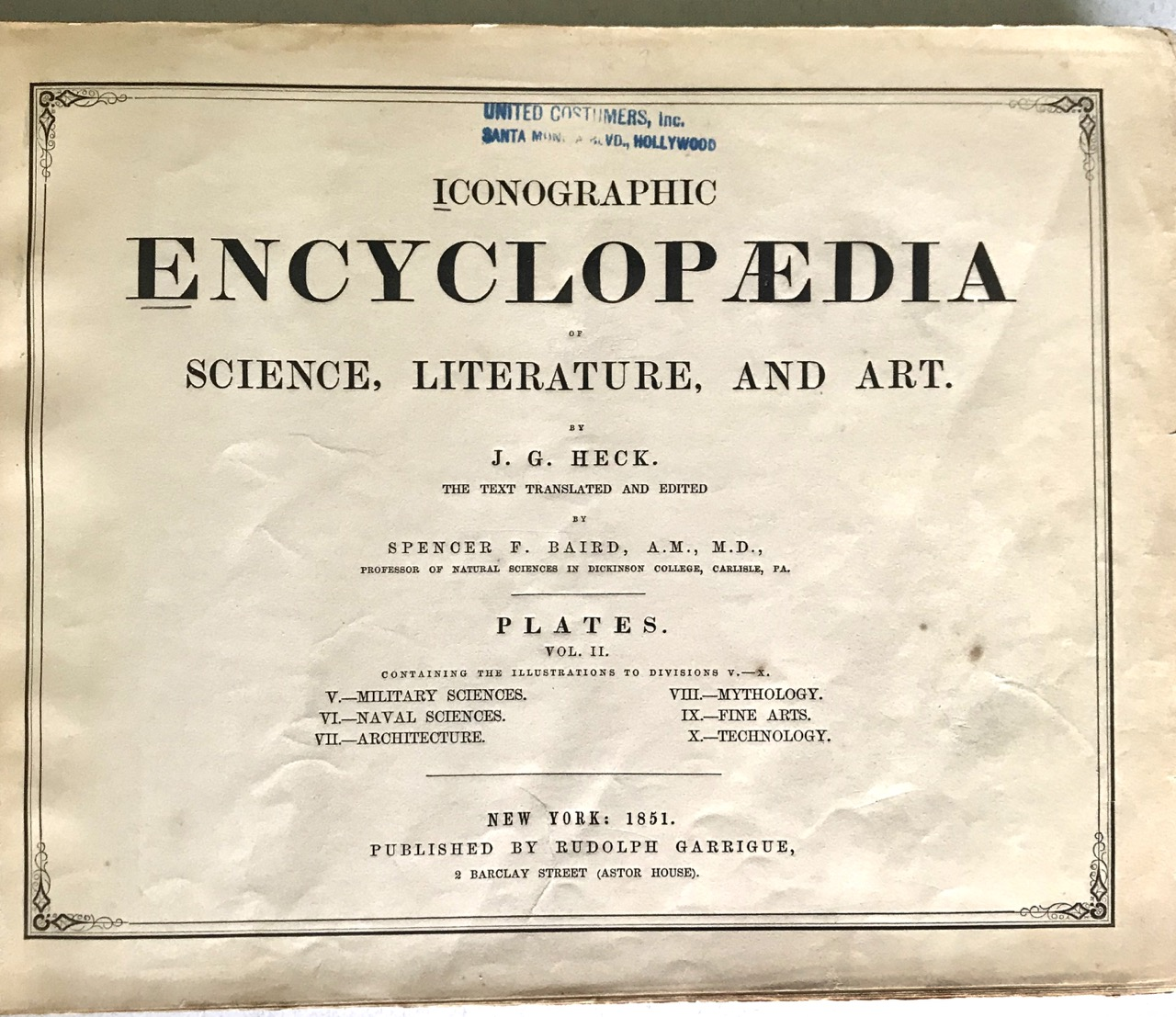 Image for The Iconographic Encyclopaedia of Science, Literature, and Art: Volume 2: Military Sciences, Naval Sciences, Architecture, Mythology, Fine Arts, Technology