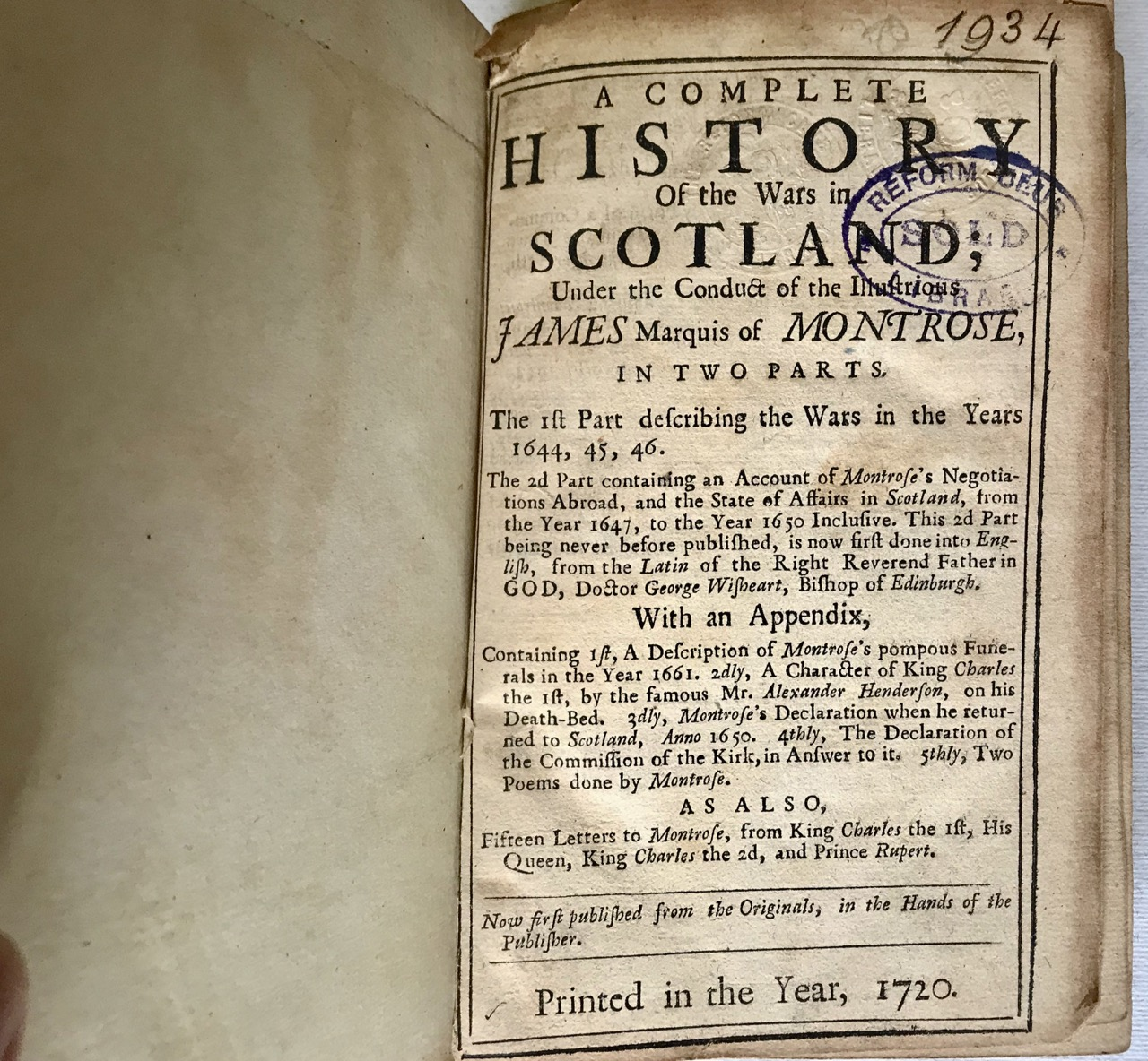 Image for A COMPLETE HISTORY OF THE WARS IN SCOTLAND; Under the conduct of the Illustrious JAMES Marquis of MONTROSE…etc.