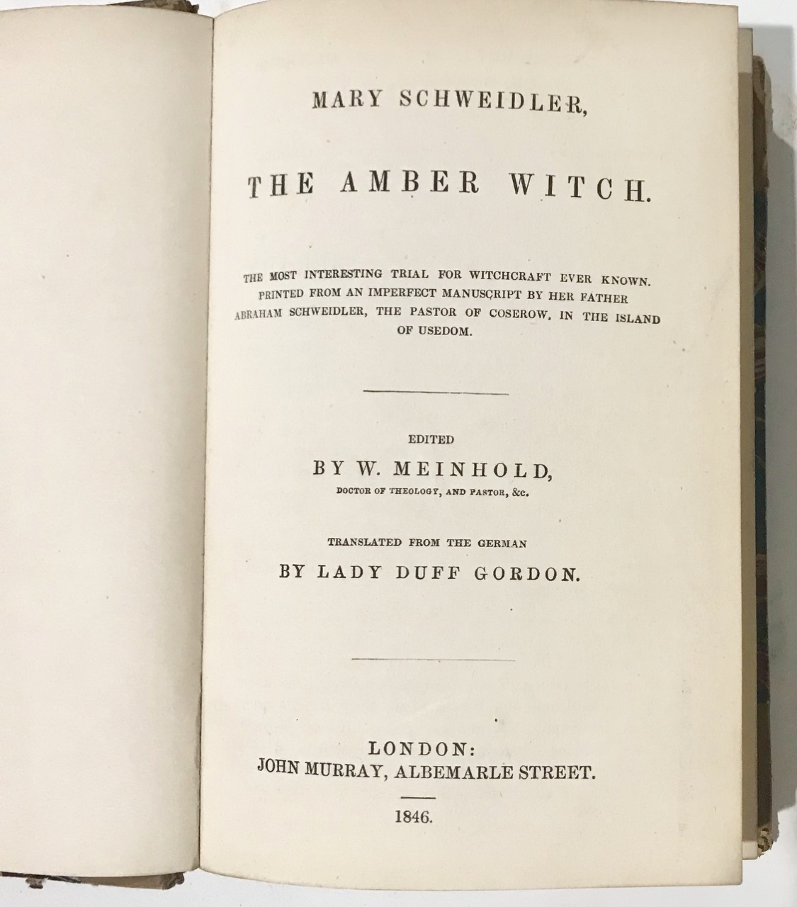 Image for THE AMBER WITCH. The Most Interesting Trial for Witchcraft Ever Known, Printed from an Imperfect Manuscript By Her Father Abraham Schweidler, the Pastor of Coserow, in the Island of Usedom [Bound With Cromwell & Bunyan]