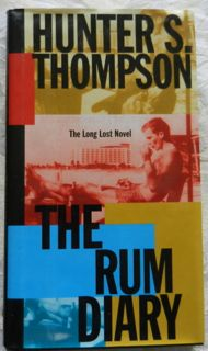 The Rum Diary (signed) with Advance Reader's edition & Publisher's promo booklet
