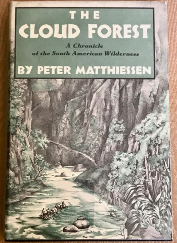 Image for The Cloud Forest / A Chronicle of the South America Wilderness.