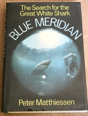 Image for Blue Meridian/The Search for the Great White Shark [Signed copy]
