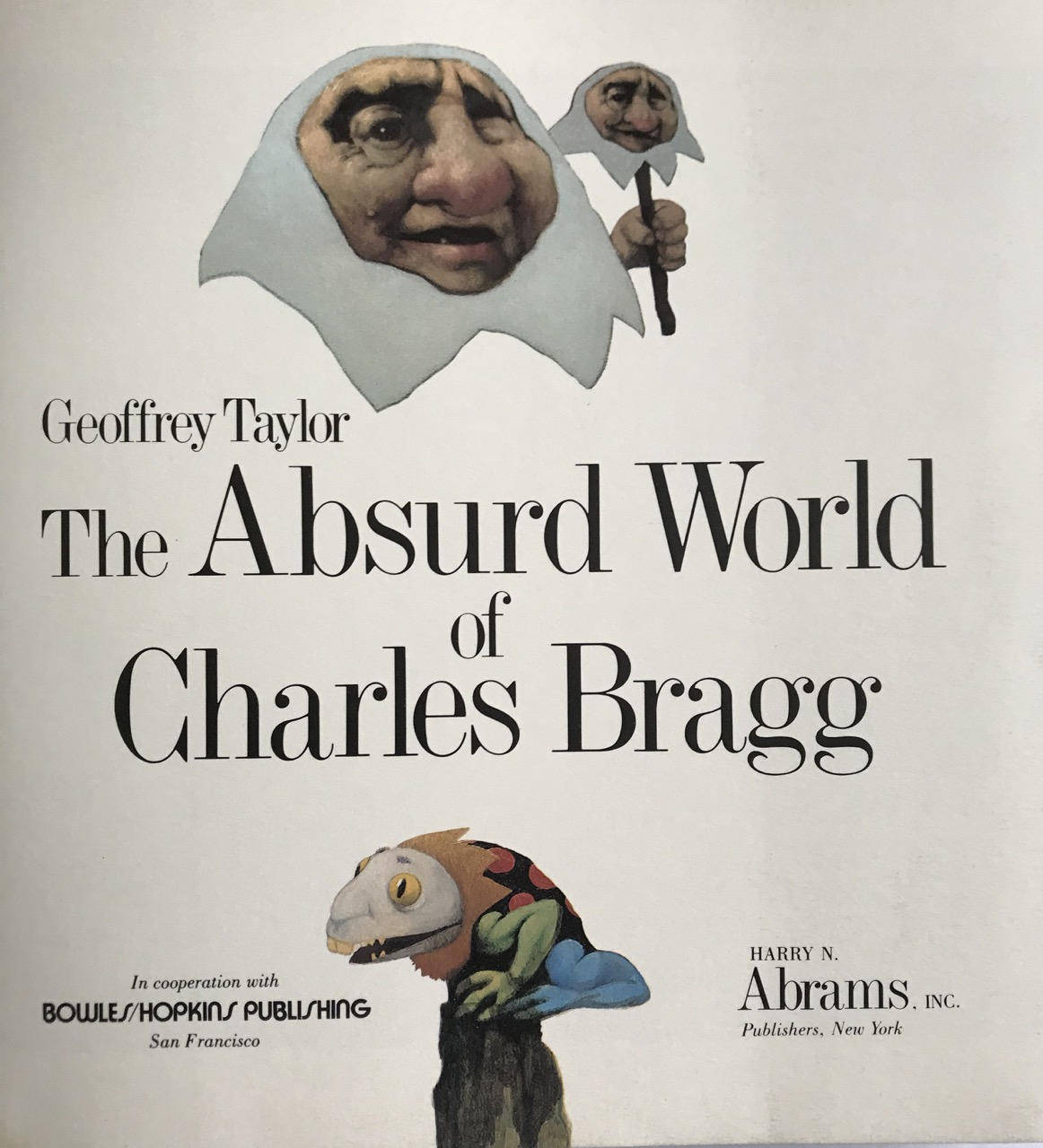 Image for  The Absurd World of Charles Bragg. [Signed, Limited ed.]