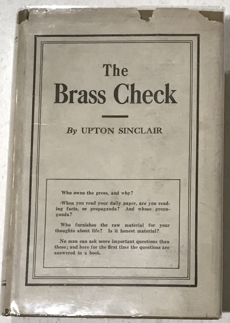 Image for The BRASS CHECK / A Study of American Journalism  --  in scarce 1st state d/w.