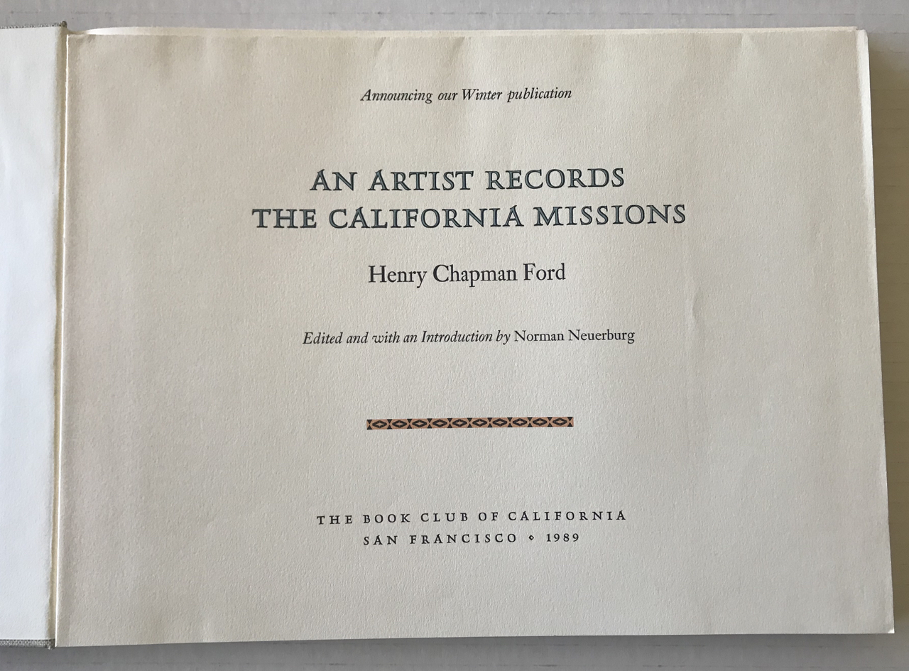 Image for An Artist Records the California Missions.