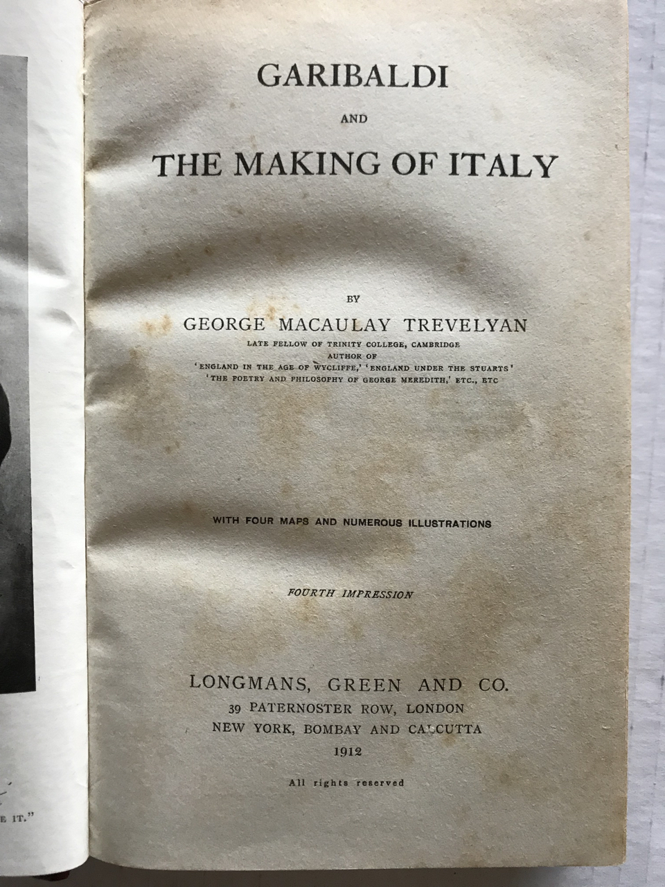 Image for GARIBALDI and the Making of Italy. 3 vols. [with Garibaldi´s Defence of the Roman Republic, Garibaldi and the Thousand) 1907-1912
